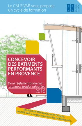 Cycle de formation «Concevoir des bâtiments performants en Provence» : Les matériaux biosourcés au cœur de la transition énergétique