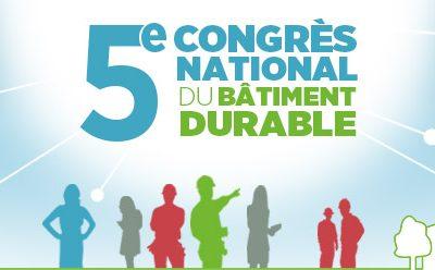 Congrès national du bâtiment durable à Marseille du 14 au 16 septembre