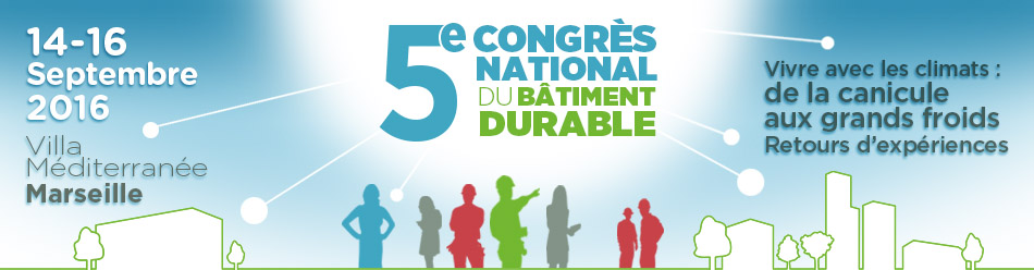 Congrès national du bâtiment durable à Marseille du 14 au 16 septembre
